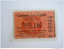 Ticket Cinema Brussel Bruxelles Cinéma La Cigale 1939 - Tickets D'entrée