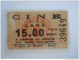 Ticket Gent Gand Cinema CINE (S.C.) 15 Fr 1950 - Tickets - Vouchers