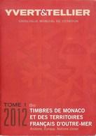 YVERT & TELLIER - CATALOGUE Des TIMBRES De MONACO/DOM-TOM 2012 (occasion) - France