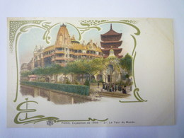 """PARIS  EXPO De 1900  :  Le Tour Du Monde  (Carte  PUB  """"A La Fermière"""")  X - Expositions"""