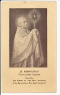Image Pieuse Bienheureux Pierre-Julien EYMARD - Biographie Au Dos -  Holy Card - Images Religieuses