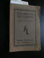 Syllabus De Géographie Pour Candidats Ecole Royale Militaire (A Govaerts, Congo, - 1901-1940