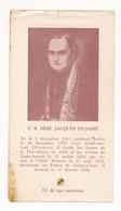 Image Pieuse Reliques Père Jacques Dujarié Reliquaire - Holy Card - Images Religieuses