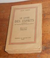 Le Livre Des Esprits. Allan Kardec. 1956. - Geheimleer