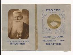 Image Pieuse Reliques Révérend Père Brottier Reliquaire - Holy Card - Images Religieuses