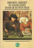 DEPOSITO KREDIET EN GELDHANDEL DOOR DE EEUWEN HEEN - Raymond BOGAERT - 50 JAAR HSA 1938 - 1988 - LANNOO - Books & Software