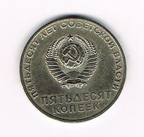 &   RUSLAND  50 KOPEKS  1967 - 50th ANNIVERSARY Of REVOLUTION - Russie
