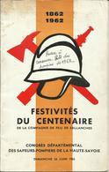 Sallanches Festivités Du Centenaire 1862 _ 1962 Compagnie De Feu Congrés Départemental 24 Juin 1962 - Vecchi Documenti