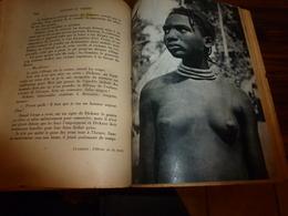 1944 SAVANES Et FORÊTS Par Jacques Soubrier (belles Photographies Nues De L'Afrique Noire, Etc) Livre Dédicacé à André - Livres, BD, Revues