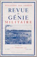 Revue Du Génie Militaire Ministère Des Armées 1946 - Indochine, Pont Bailey, Pontonniers, Kehl, Mine, Bombe Atomique... - Revues & Journaux