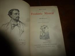 """1936 Œuvres De FRÉDÉRIC MISTRAL """"Mireille"""" Poème Provençal Avec Traduction Littérale En Regard; """"Magali"""" , Etc - Livres, BD, Revues"""