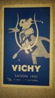 DEPLIANT  LIVRET TOURISTIQUE  1951 VICHY 32 PAGES - Reiseprospekte