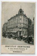 33 BORDEAUX Carte RARE Institut Dentaire Paul BARIL 2 Rue Sainte Eulalie PUBLICITE Pour Le Cabinet  E  /D23-S2018 - Bordeaux