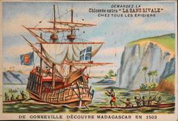 Chromo & Image - Chromo. - Chicorée Extra La SANS RIVALE - A. HAQUET ; Lille - DE GONNEVILLE Découvre Madag - En TB. ét. - Tea & Coffee Manufacturers