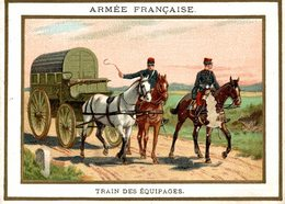 CHROMO  CHICOREE EXTRA C. BERIOT ARMEE FRANCAISE TRAIN DES EQUIPAGES - Other