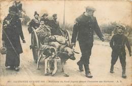 La Grande Guerre 1914 - 167 - Habitants Du Nord Fuyant Devant L'invasion Des Barbares - Attelage - Chiens A.R. - Guerra 1914-18
