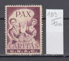 42K183 / PAX CARITAS U.N.A.C , MAN WOMAN GLOBE BIRD DOVE , CINDERELLA LABEL VIGNETTE , - Cinderellas