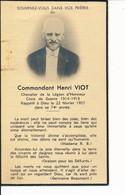 Faire-part De Décès Memento Mori Commandant Henri VIOT De Nantes Légion D'Honneur Croix De Guerre 14-18 - Images Religieuses