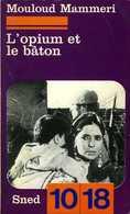 Guerre D'Algérie : L'opium Et Le Bâton Par Mouloud Mammeri (ISBN 2264009063) - Altri