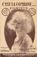 "PARTITION (1926) : ""C'EST LA COMBINE"", CAF CONC, REVUE ""PARISYS"", CONCERT MAYOL, SYLVIANO, EDITIONS LUCIEN BRULE... - Musica & Strumenti"