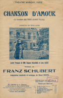 """PARTITION (1916) : OPERETTE """"CHANSON D'AMOUR"""", FRANZ SCHUBERT, """"LA MAISON DES TROIS JEUNES FILLES"""", THEATRE MARIGNY... - Opera"""