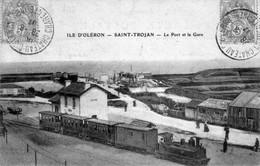 CPA De L'Ile D'Oléron (Charente Maritime). Saint-Trojan. Le Port Et La Gare. Circulée En 1907. Bon état. - Ile D'Oléron