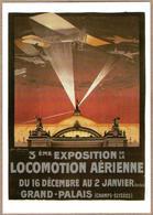 Locomotion Aérienne - 3 ème Exposition (Grand Palais, Paris) Aviation, Avion - Aviazione