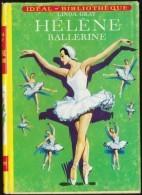 Linda Grey - Hélène Ballerine - Idéal Bibliothèque N°  266 - ( 1964 ) . - Ideal Bibliotheque