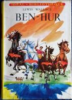 Lewis Wallace - BEN - HUR - Idéal Bibliothèque N° 86 - ( 1961 ) . - Ideal Bibliotheque