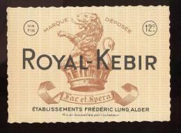 Etiquette De Vin  D'Algérie   -   Royal  Kébir   (12° à Droite)  -  Ets Frédéric Lung  à  Alger - Etiquettes