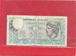 REPUBBLICA ITALIANA . BIGLIETTO DI STATO . 500 LIRE . N° 172668 . SERIE N° F27 . 2 SCANES - [ 2] 1946-… : République