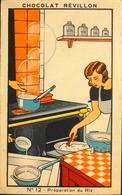 Chromo & Image > Chromos > Chocolat > Revillon - Les Recettes Simples N°12 - Préparation Du Riz - En TB. Et - Revillon