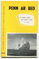 Penn Ar Bed 1978 La Marée Noire De L'Amoco Cadiz - Turismo E Regioni