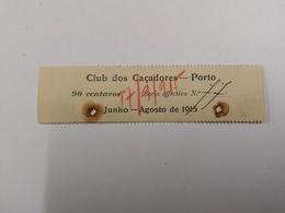 PORTUGAL COTA DO CLUBE DE CAÇADORES PORTO JUNHO 1915 - Portugal
