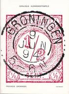 Nederland - Han Bijleveld - Catalogus Kleinrondstempels Provincie Groningen - Januari 1990 - Nieuw Exemplaar - Holanda
