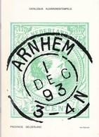 Nederland - Han Bijleveld - Catalogus Kleinrondstempels Provincie Gekderland - Mei 1990 - Nieuw Exemplaar - Holanda