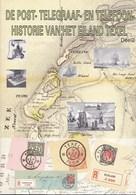 Nan Huijsman Rzn -Texel - De Post-,Telegraaf- En Telefooonhistorie Van Het Eiland Texel, Deel 2 - 1995 - Nieuw Exemplaar - Filatelie En Postgeschiedenis
