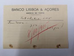 FACTURA/ RECIBO PORTUGAL BANCO LISBOA E AÇORES AGENCIA DO PORTO OUTUBRO 1915 - Portugal