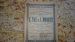 Montpellier L Vieu Et L Bouquet Quincaillerie Et Ferronnerie 1899 - Petits Métiers