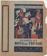 Protège LIVRE Illustré - Pour La France De Toujours Souscrivez Aux Bons Su Trésor (voir Etat) - Buvards, Protège-cahiers Illustrés