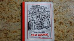 Almanach Du Vieux Savoyard 48 Eme Annee 1993 - Calendriers