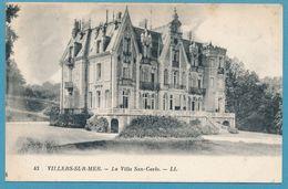 VILLERS-SUR-MER - La Villa San-Carlo - Villers Sur Mer