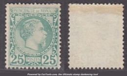 25c Charles III Neuf (*) TB (Y&T N° 6 , Cote Avec Gomme: 1010€) - Monaco
