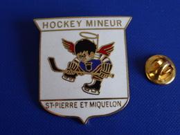 Broche Hockey Sur Glace - Mineur - St Saint Pierre Et Miquelon - Canada - Ange Junior (Z1) - Winter Sports