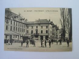 Cpa BESANCON  - L' ECOLE D' Horlogerie , La Place De La Révolution. - Besancon