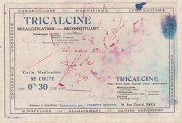 8/49 BUVARD TRICALCINE RACHITISME TUBERCULOSE - Produits Pharmaceutiques