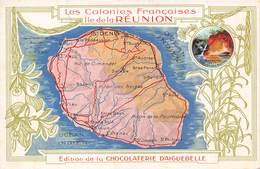 REUNION- LES COLONIES FRANCAISES ILE DE LA REUNION - EDITION DE LA CHOCOLATERIE D'AIGUEBELLE - Reunion