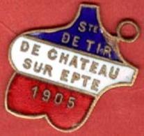 ** MEDAILLE  1905  De  TIR  -  CHATEAU  Sur  EPTE ** - 1914-18
