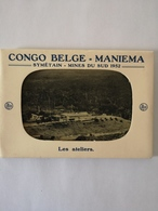 Mapje - Carnet 10 Grande Cartes // Congo Belge // Maniema // Symetain - Mines Du Sud 1952 // Les Ateliers - Belgisch-Congo - Varia