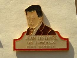 Pin's JEAN LEFEBVRE - LES JUMEAUX - JEAN BARBIER - Celebrities